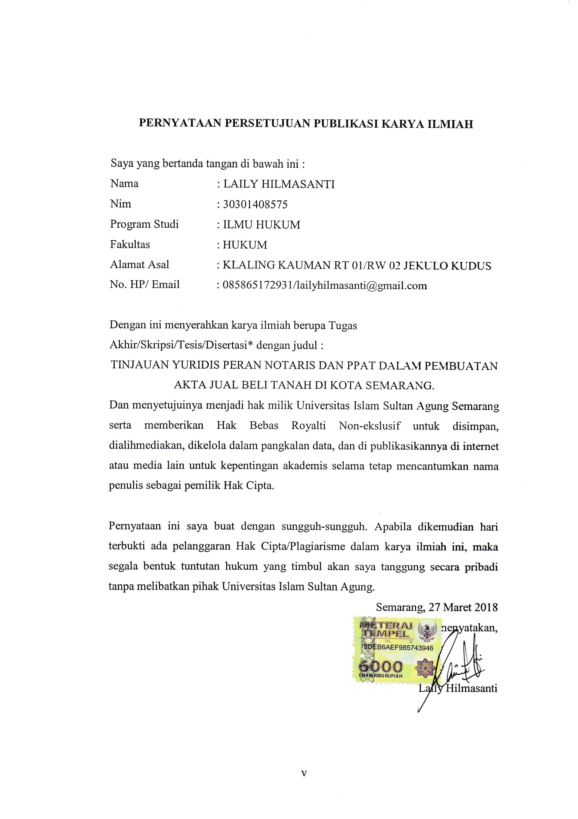 Tinjauan Yuridis Peran Notaris Dan Ppat Dalam Pembuatan Akta Jual Beli Tanah Di Kota Semarang Unissula Repository