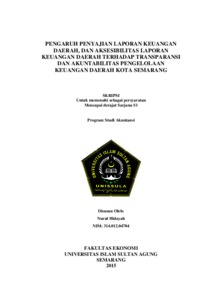 Pengaruh Penyajian Laporan Keuangan Daerah Dan Aksesibilitas Laporan Keuangan Daerah Terhadap Transparansi Dan Akuntabilitas Pengelolaan Keuangan Daerah Kota Semarang Unissula Repository